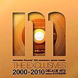 Manhattan Records THE EXCLUSIVES DECADE HITS 2000-2010 mixed by DJ Komori 画像