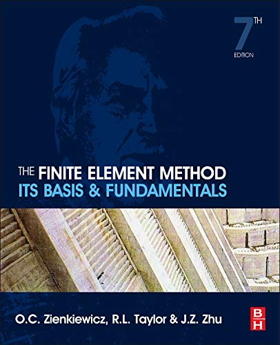 Download The Finite Element Method: Its Basis and Fundamentals, Seventh Edition 1856176339