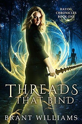 Download Threads That Bind (Havoc Chronicles Series Book 1) (English Edition) B007HIDMU8