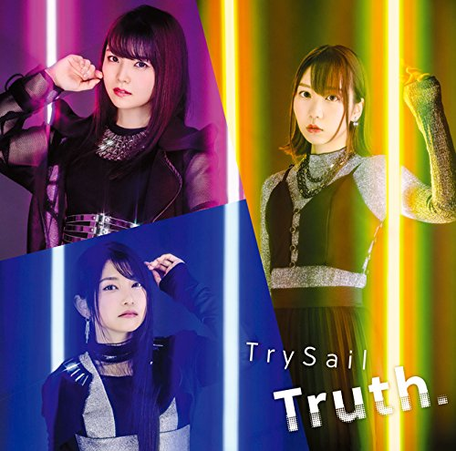 【Truth./TrySail】楽曲提供はGARNiDELiA!公開されたMVは必見!限定版情報ありの画像
