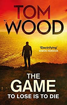 The Game: (Victor the Assassin 3) by [Wood, Tom]