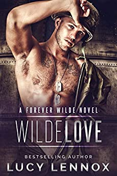 Wilde Love: A Forever Wilde Novel by [Lennox, Lucy]