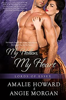My Hellion, My Heart (Lords of Essex) by [Morgan, Angie, Howard, Amalie]