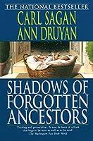 Shadows of Forgotten Ancestors by Carl Sagan Ann Druyan(1993-09-07)