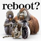 reboot〜あきらめない詩〜/流れ星