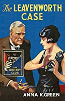 The Leavenworth Case (The Detective Story Club)
