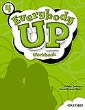 Everybody Up 4 Workbook: Language Level: Beginning to High Intermediate. Interest Level: Grades K-6. Approx. Reading Level: K-4 by Susan Banman Sileci Patrick Jackson(2011-08-05)
