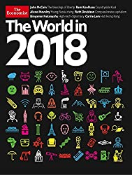 The Economist: World in 2018 [UK] Special (単号)
