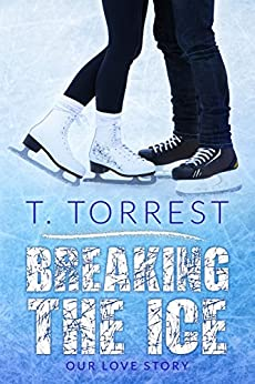 Breaking the Ice by [Torrest, T.]