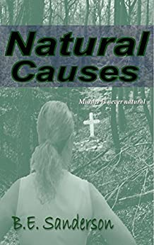 Natural Causes (A Dennis Haggarty Mystery Book 2) by [Sanderson, B.E.]