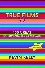 True Films 2.0: 150 Great Documentaries and Factuals Digital