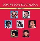 Pops, We Love You (Album Version)