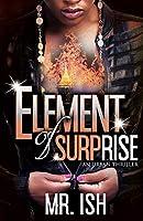 Element of Surprise: An Urban Thriller