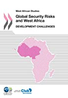 Global Security Risks and West Africa: Development Challenges (West African Studies)