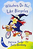 Witches Do Not Like Bicycles (Blue Bananas)