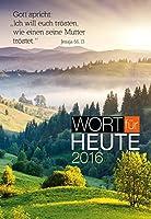 Wort fuer heute 2016 Grossdruck Buchkalender: Auslegungen zur Bibellese