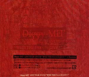 """Diggy-MO'Live Tour 2009""""WHO THE Fxxx IS JUVE?""""+Remixies(DVD付)"""