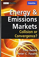 Energy and Emissions Markets: Collision or Convergence? (Wiley Finance)