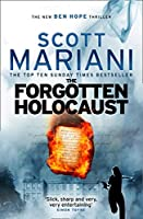The Forgotten Holocaust (Ben Hope)