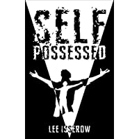 Self Possessed: a supernatural thriller (English Edition)