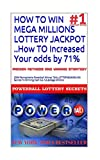 HOW TO WIN MEGA MILLIONS LOTTERY JACKPOT ..How TO Increased Your odds by 71% (MEGA MILLIONS AWAITS) (English Edition)