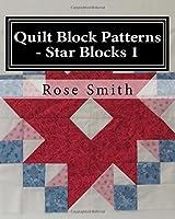 Quilt Block Patterns - Star Blocks 1 (Volume 1) [並行輸入品]