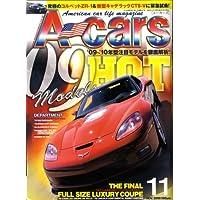 A cars (アメリカン カーライフ マガジン) 2008年 11月号 [雑誌]