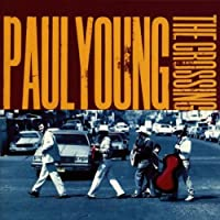 The Crossing by Paul Young (1993-10-26)