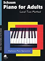 Piano for Adults: Level 2 (Schaum Publications Piano for Adults)