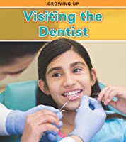 Visiting the Dentist (Heinemann Read and Learn: Growing Up)