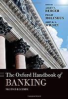 The Oxford Handbook of Banking (Oxford Handbooks in Finance)