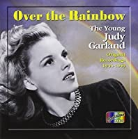 Over the Rainbow: The Very Best of Judy Garland by Judy Garland (2001-11-12)