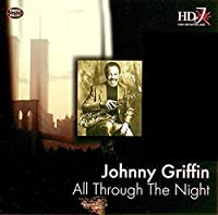 JOHNNY GRIFFIN-ALL THROUGH THE NIGHT