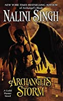 Archangel's Storm (A Guild Hunter Novel) by Nalini Singh(2012-09-04)