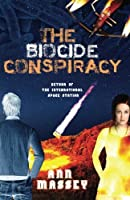 The Biocide Conspiracy: Return of the International Space Station