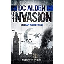 INVASION: A Military Action Thriller (Invasion Series Book 1)