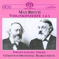 Bruch: Violin Concertos 1 & 3 by Janicke