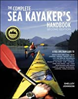 The Complete Sea Kayakers Handbook Second Edition【洋書】 [並行輸入品]