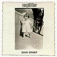 Echo Street [from UK]