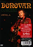 ザ・ドノヴァン・コンサート~ライヴ・イン・L.A. [DVD]
