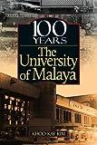 100 Years the University of Malaya (English Edition)