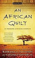 An African Quilt: 24 Modern African Stories (Signet Classics)