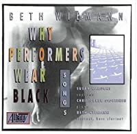 Why Performers Wear Black by Beth Wiemann