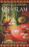 On The Slam: A Bridge Club Mystery