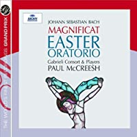 Bach J.S: Easter Oratorio / Magnificat by MCCREESH / GABRIELI CONSORT (2007-05-08)