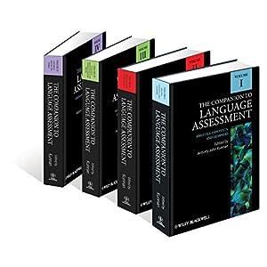 The Companion to Language Assessment, 4 Volume Set