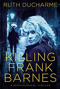 Killing Frank Barnes (Roland PD Book 1) by [DuCharme, Ruth]
