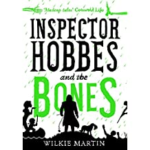 Inspector Hobbes and the Bones: Cozy Mystery Comedy Crime Fantasy (unhuman Book 4)