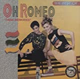 The Best of Oh Romeo: These Memories