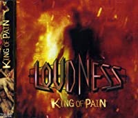 King of Pain by Loudness (2010-05-19)